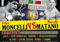 Marcello Matano vs Felice Moncelli